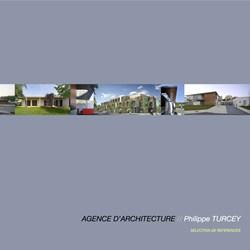 Agence d'architecture Philippe TURCEY - réalisations récentes (sélection)