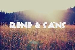 Rene & Sans
