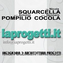 INGEGNERIA E ARCHITETTURA PROGETTI arch Antonio Pompilio ing Nicola Squarcella arch Gennaro Cocola
