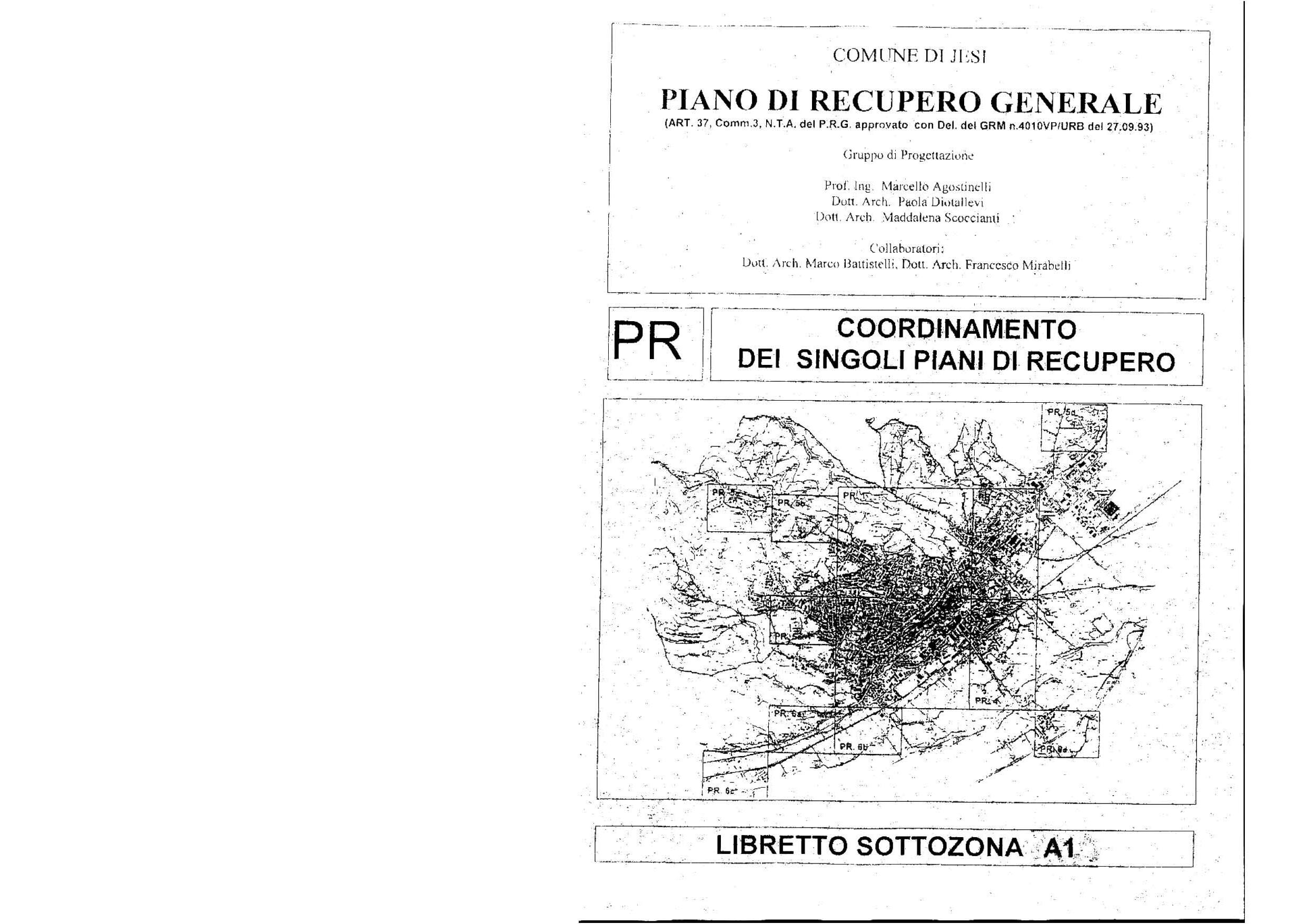 Piano Di Recupero Generale Della Citta Di Jesi Estratti Dagli Elaborati Planimetrici E Dai Libretti Allegati Paola Diotallevi