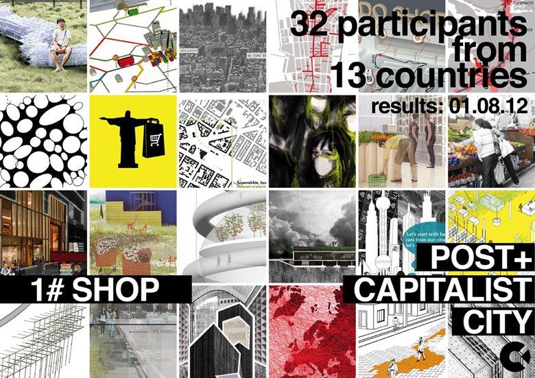 International Competition POST+CAPITALIST CITY