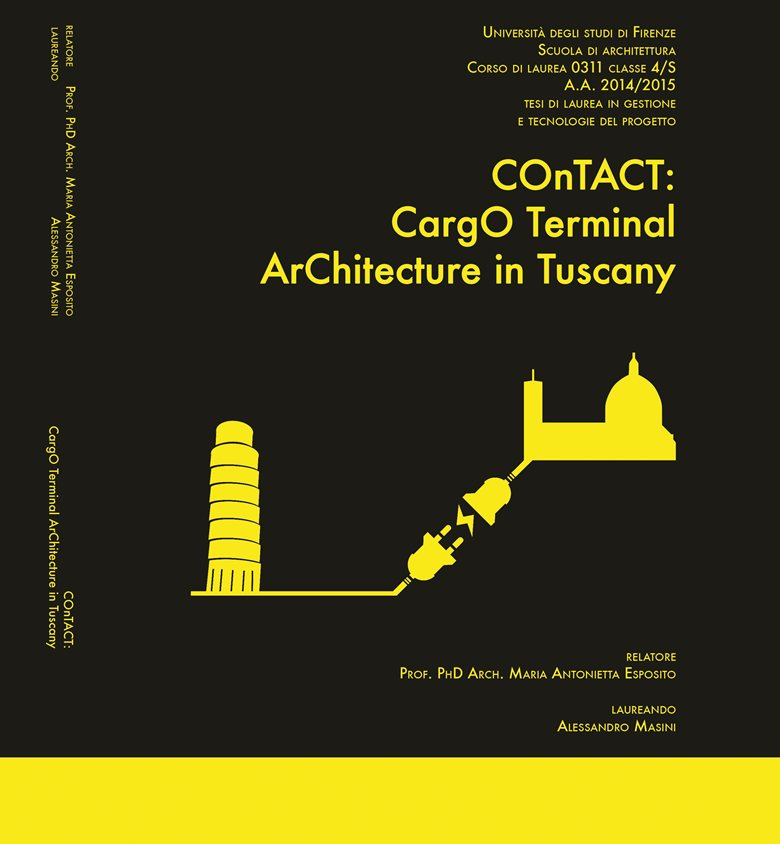 COnTACT: CargO Terminal ArChitecture in Tuscany