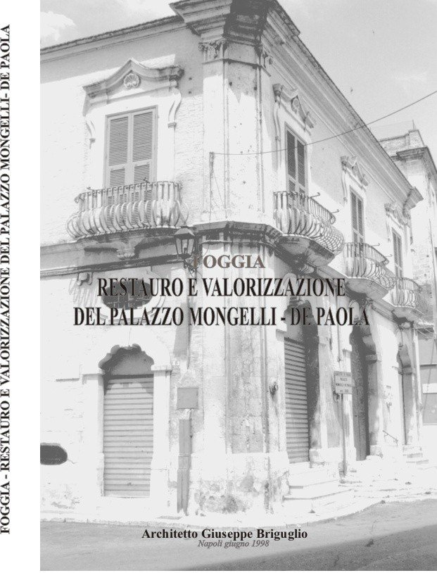 Restauro e Valorizzazione del Palazzo Mongelli  de Paola