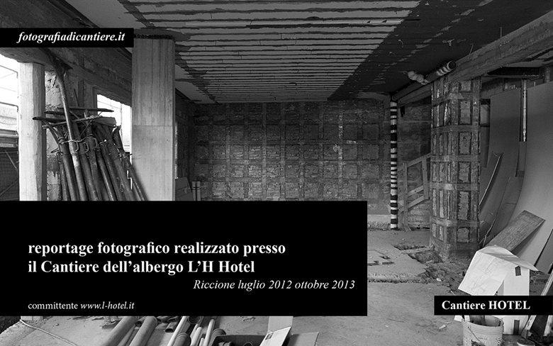 Cantiere dell'albergo L'H Hotel di Riccione