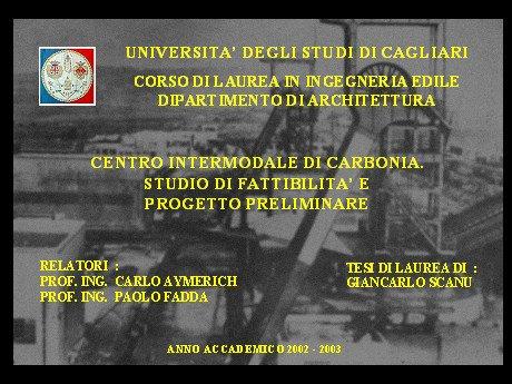 Centro intermodale di Carbonia. Studio di fattibilità e progetto preliminare.