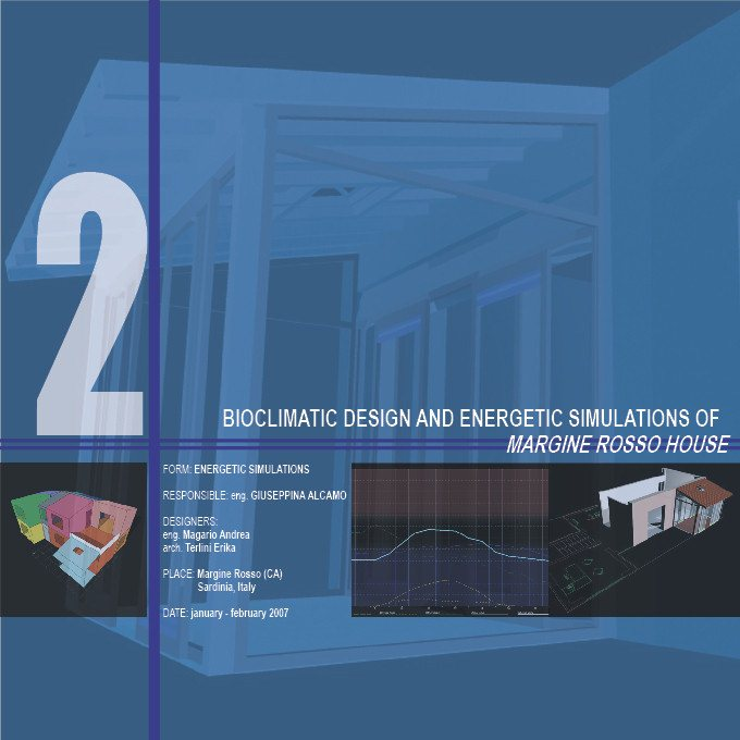 Bioclimatic Design and Energetic Simulations of Margine Rosso House