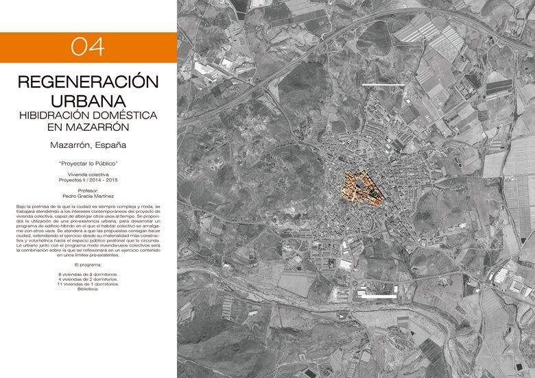 Regeneración Urbana. Hibridación doméstico en Mazarrón