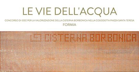 Concorso d'idee per la valorizzazione della Cisterna Borbonica nella cosiddetta Piazza Santa Teresa  |  Menzione speciale