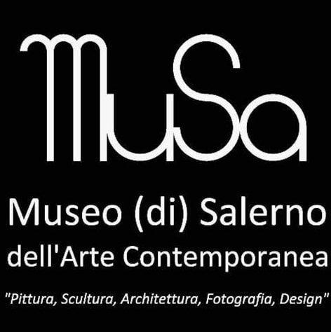 """""""MuSa"""": Museo (di) Salerno dell'Arte Contemporanea"""