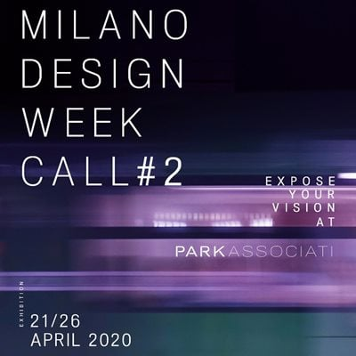 Milano Design Week Call #2