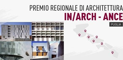Premio Regionale di Architettura In/Arch - ANCE Puglia