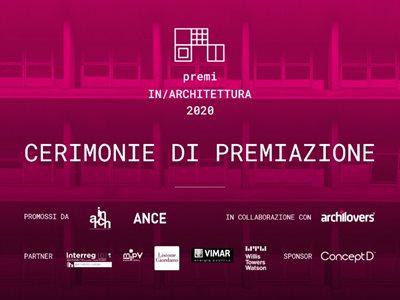 Le Cerimonie Regionali dei Premi In/Architettura 2020