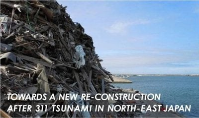 Towards a new construction after 311 Tsunami in north east Japan